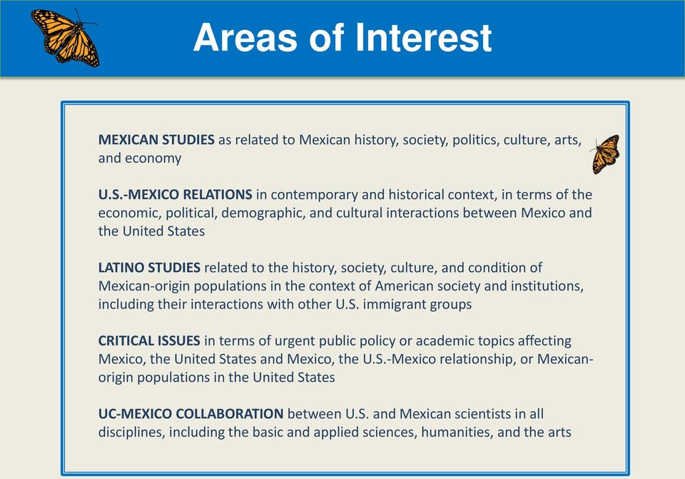 as related to Mexican history, society, politics, culture, arts, and economy U.S.