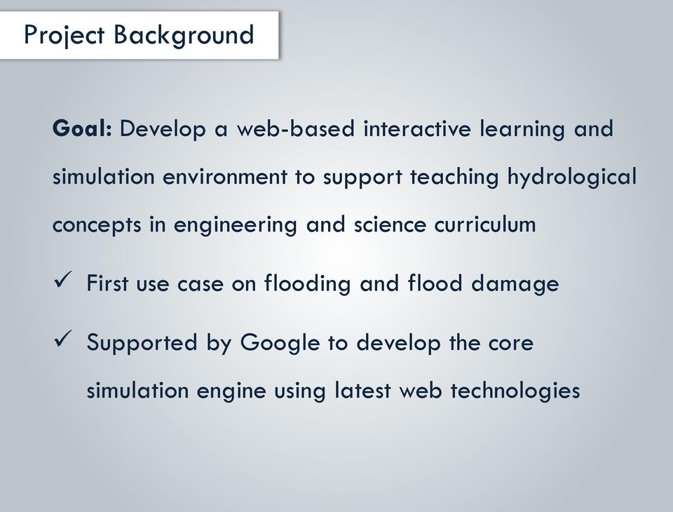 engineering and science curriculum First use case on flooding and flood