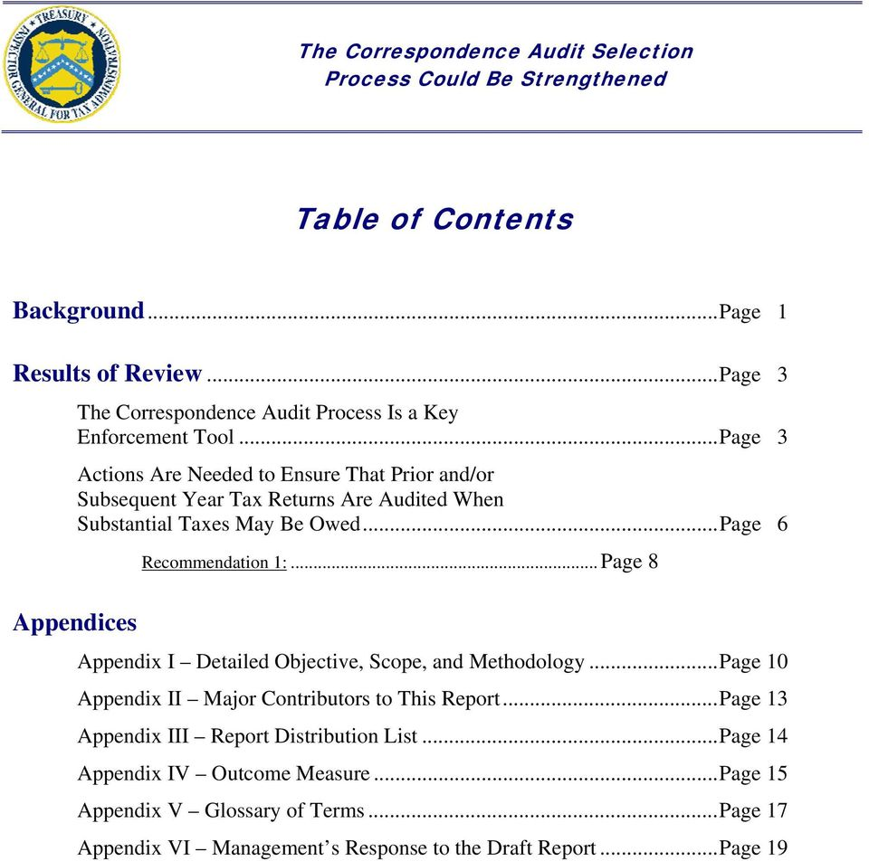 .. Page 6 Appendices Recommendation 1:... Page 8 Appendix I Detailed Objective, Scope, and Methodology.