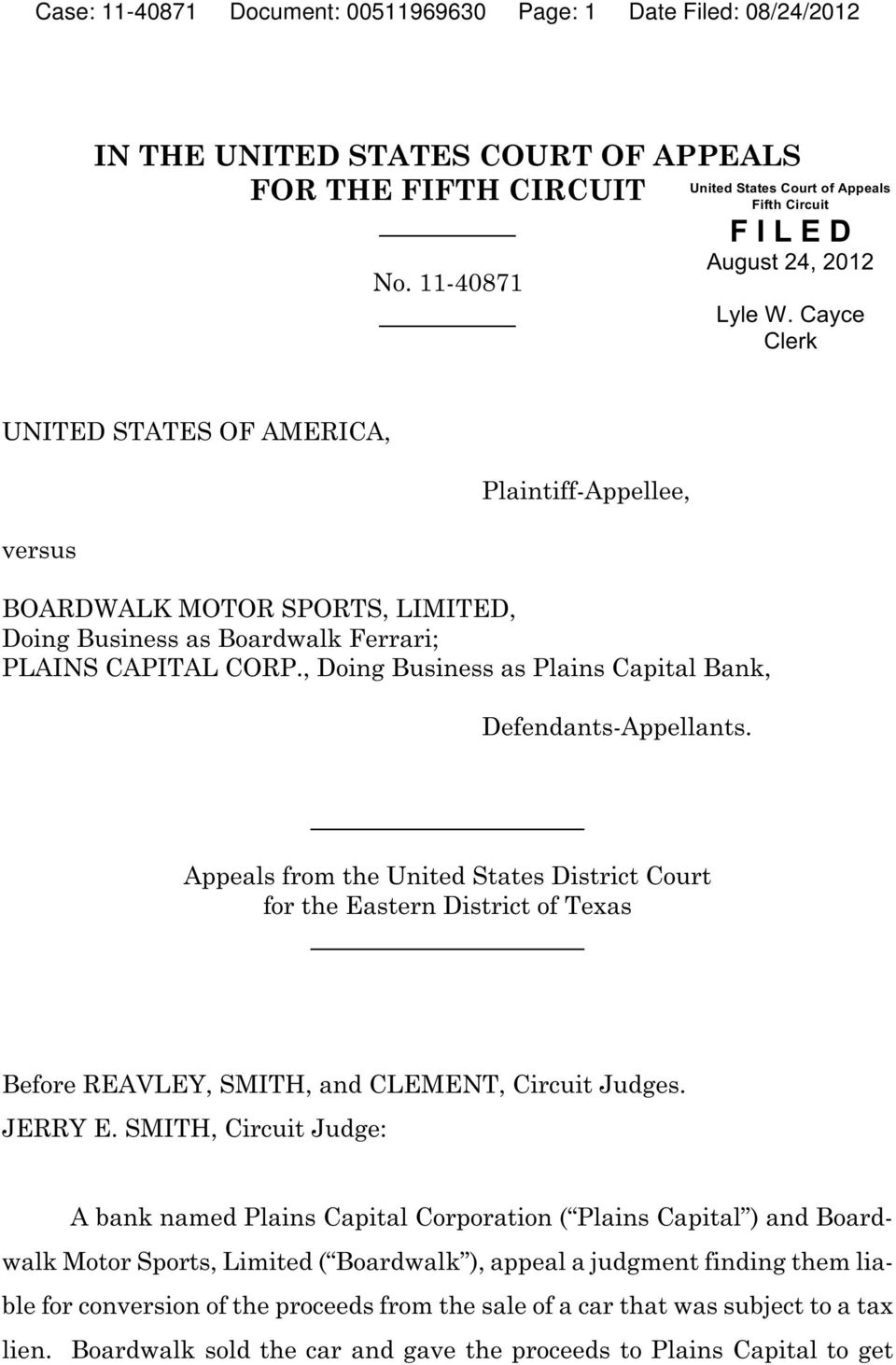 , Doing Business as Plains Capital Bank, Defendants-Appellants. Appeals from the United States District Court for the Eastern District of Texas Before REAVLEY, SMITH, and CLEMENT, Circuit Judges.