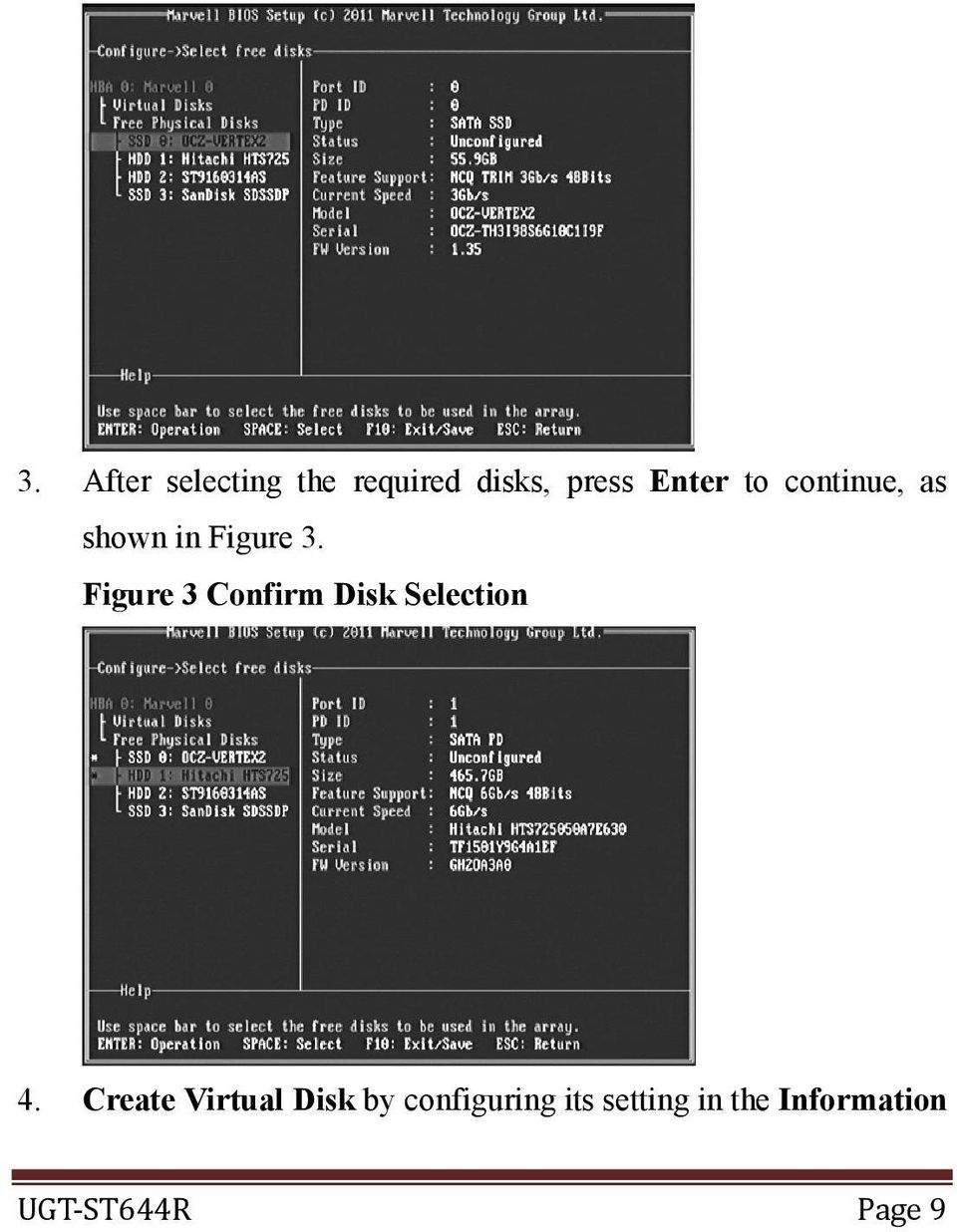 Figure 3 Confirm Disk Selection 4.