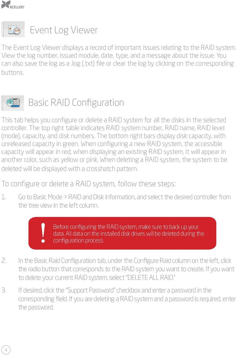 Basic RAID Configuration This tab helps you configure or delete a RAID system for all the disks in the selected controller.