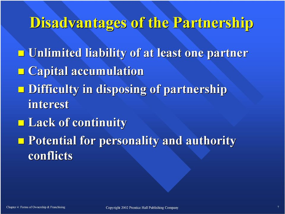 Difficulty in disposing of partnership interest Lack