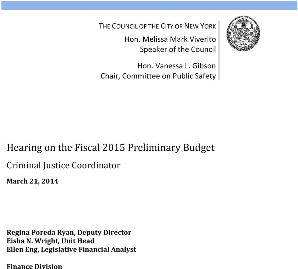 Gibson Chair, Committee on Public Safety Hearing on the Fiscal 2015 Preliminary