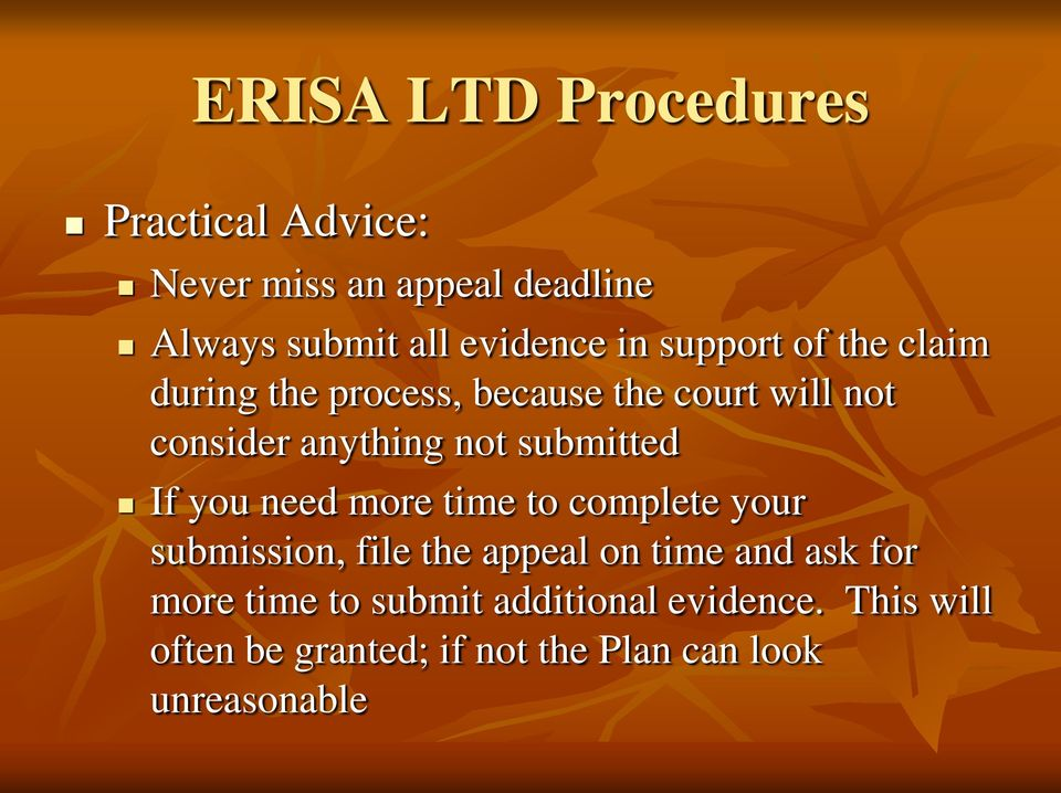 submitted If you need more time to complete your submission, file the appeal on time and ask for