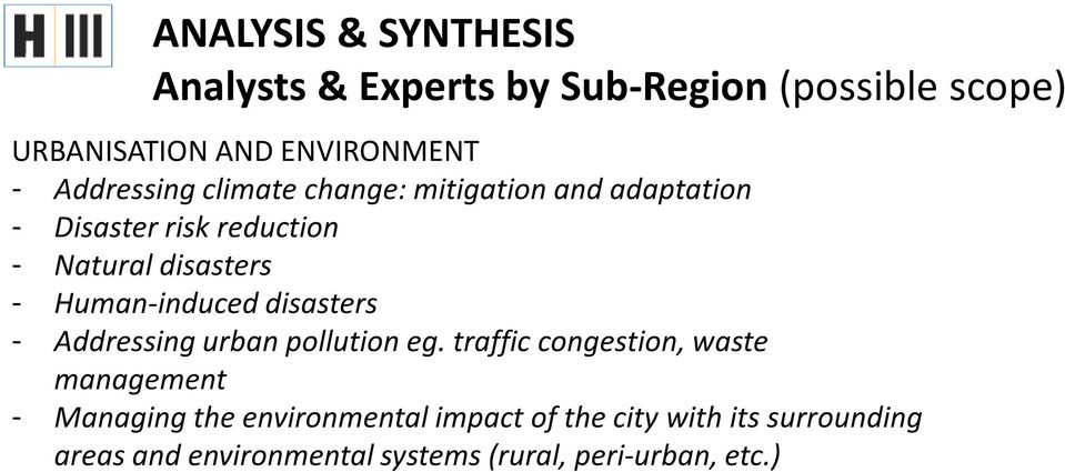 Human-induced disasters - Addressing urban pollution eg.