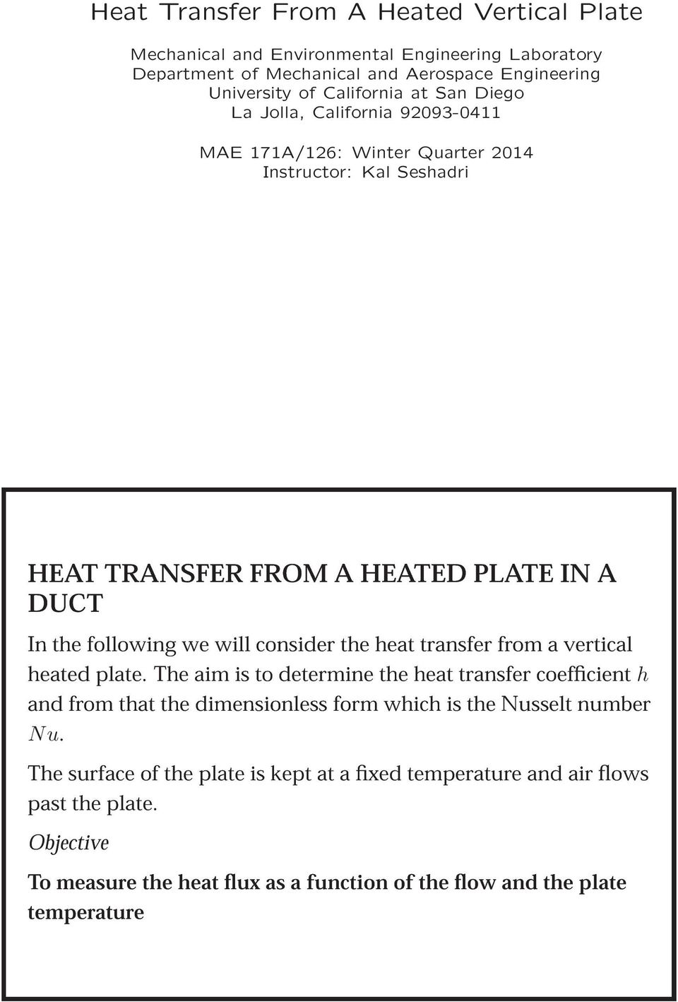 consider the heat transfer from a vertical heated plate.