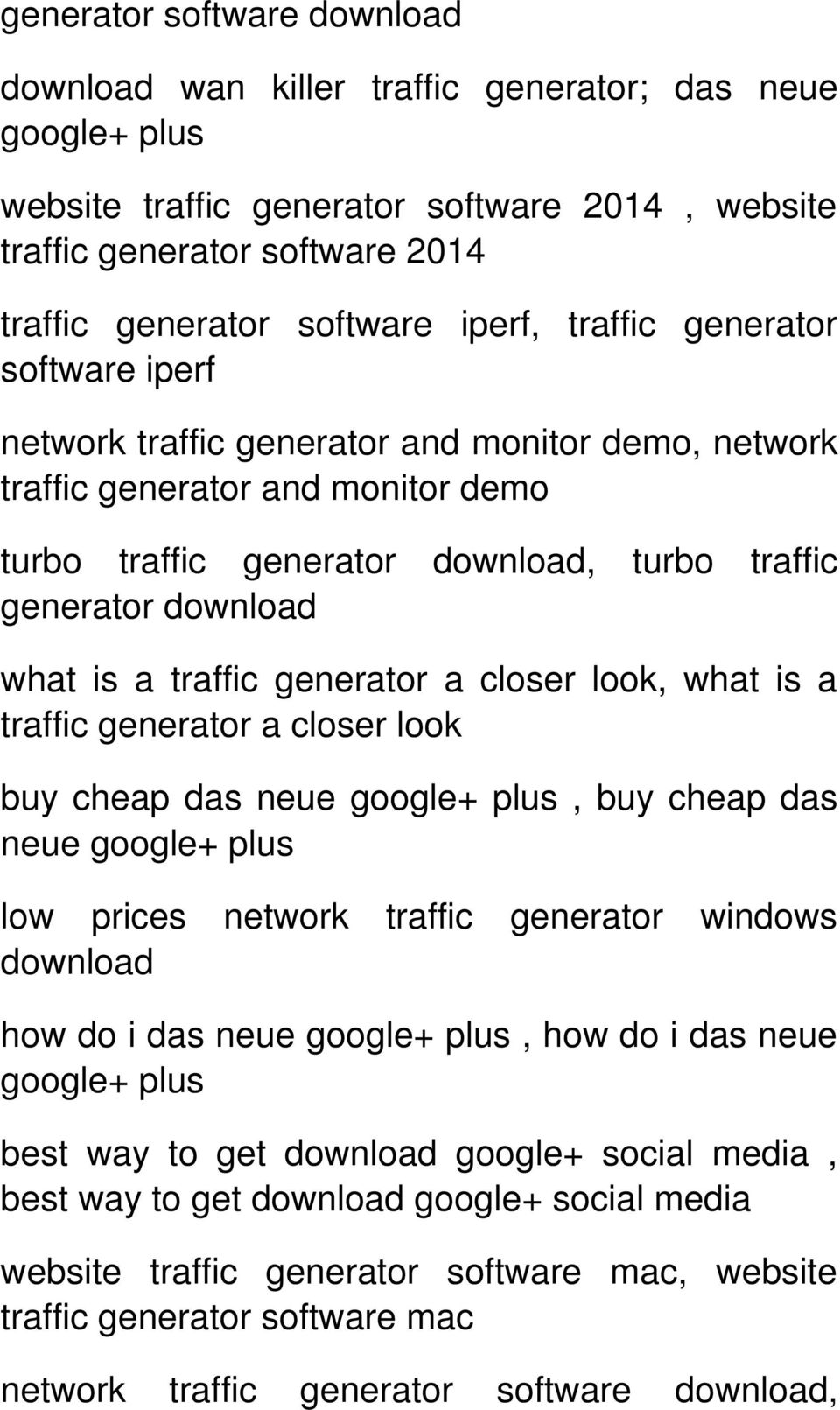 is a traffic generator a closer look, what is a traffic generator a closer look buy cheap das neue google+ plus, buy cheap das neue google+ plus low prices network traffic generator windows download