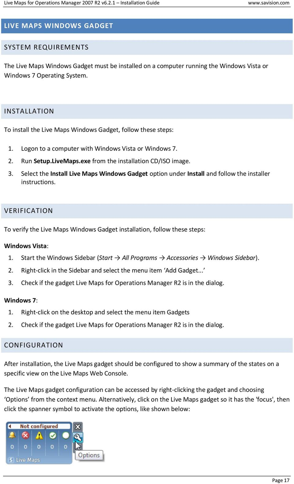Select the Install Live Maps Windows Gadget option under Install and follow the installer instructions.