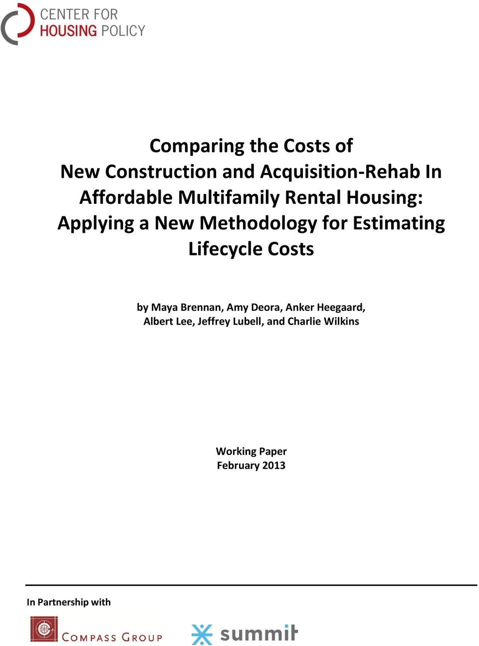 Lifecycle Costs by Maya Brennan, Amy Deora, Anker Heegaard, Albert Lee,