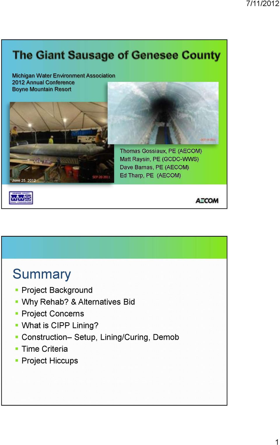 Tharp, PE (AECOM) Summary Project Background Why Rehab?