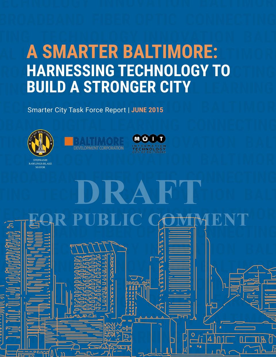 Report JUNE 2015 STEPHANIE RAWLINGS-BLAKE MAYOR