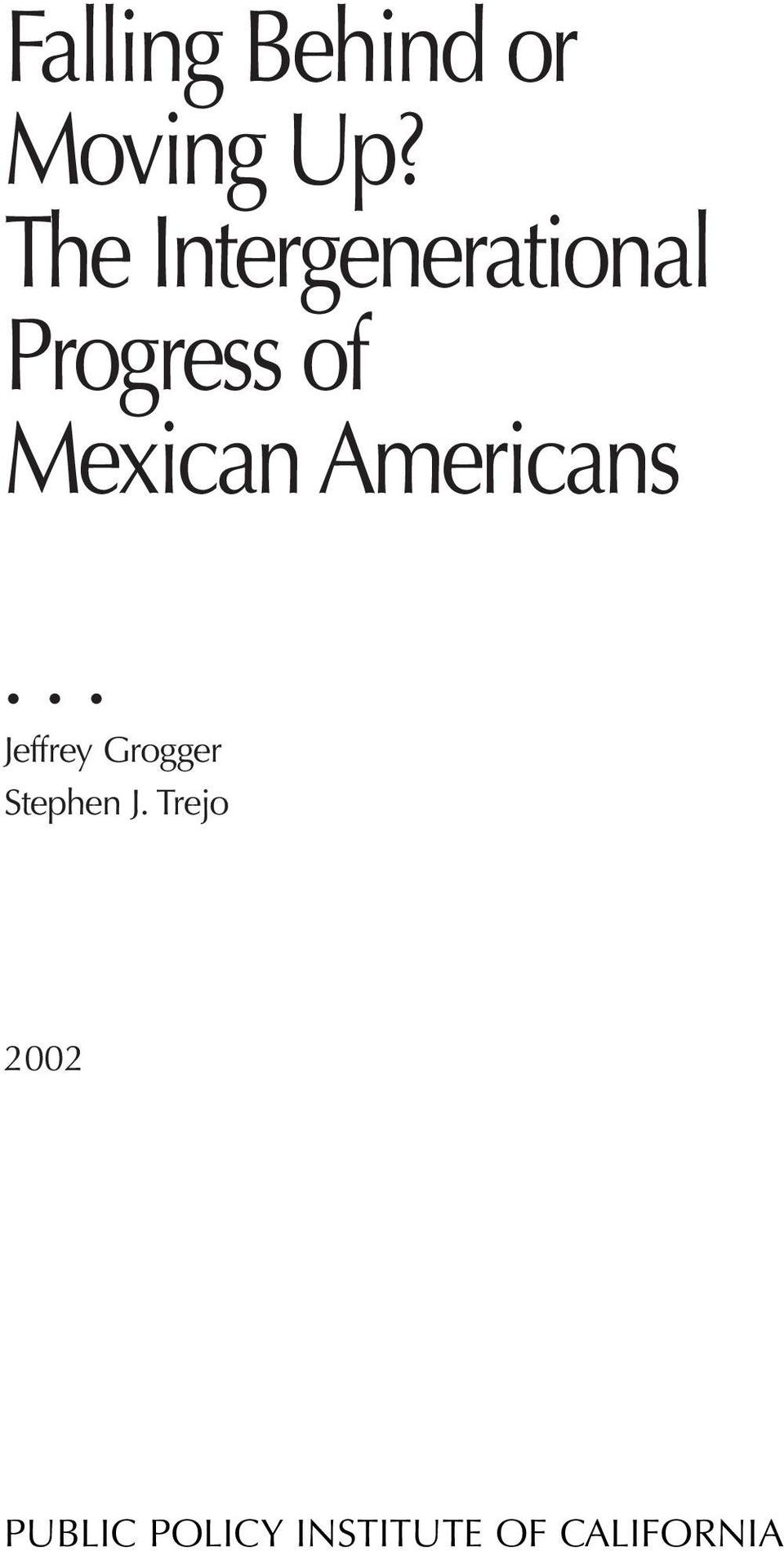 Mexican Americans Jeffrey Grogger