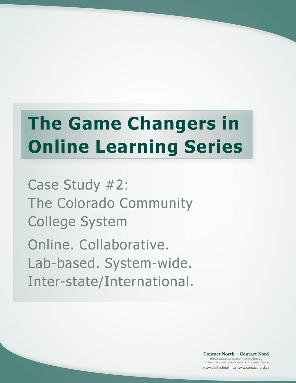 Online. Collaborative. Lab-based. System-wide.