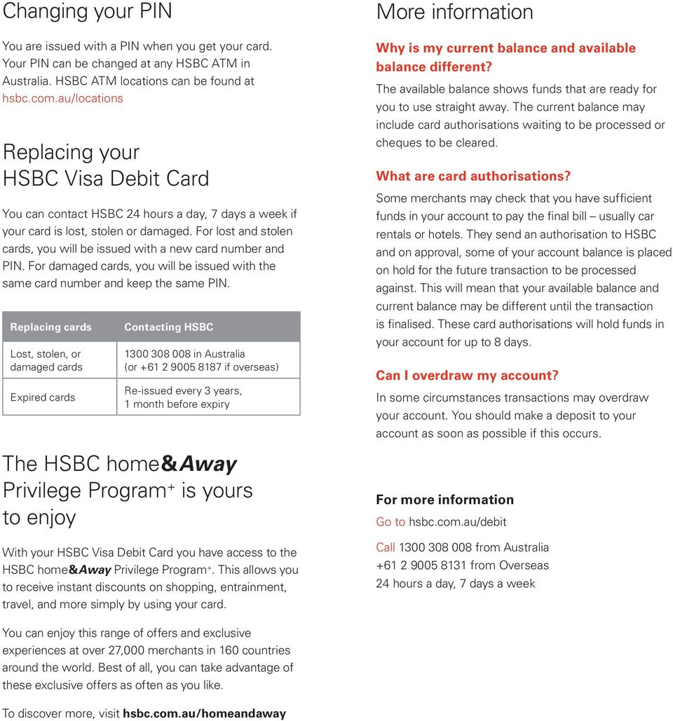 For damaged cards, you will be issued with the same card number and keep the same PIN.
