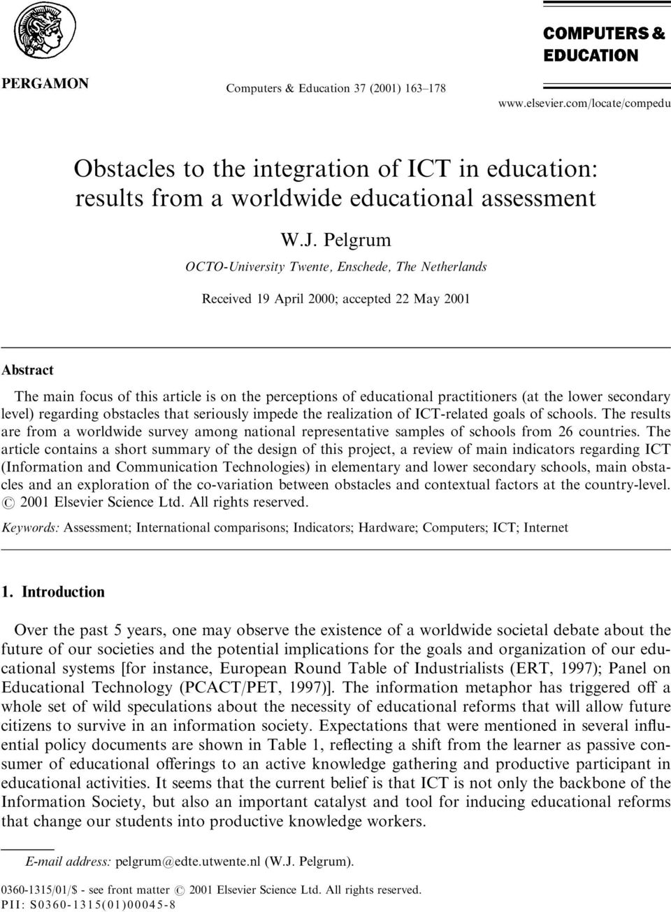 the lower secondary level) regarding obstacles that seriously impede the realization of ICT-related goals of schools.