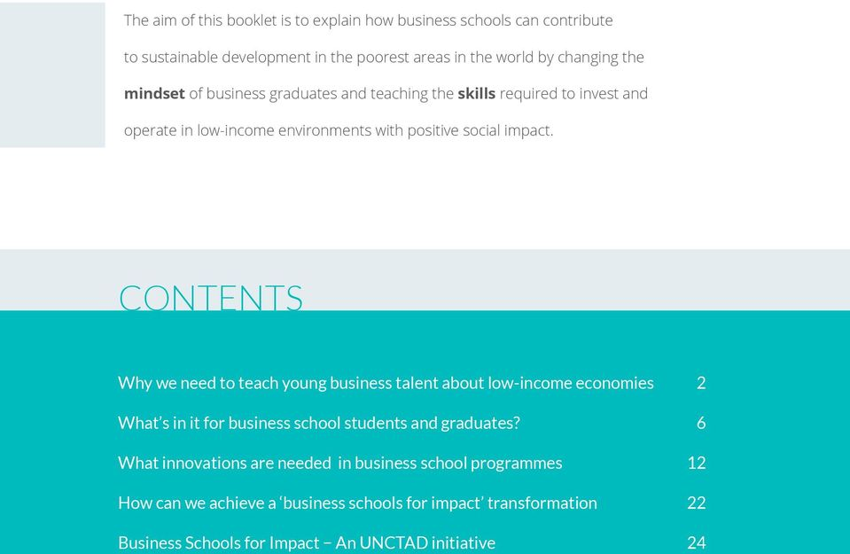 Contents Why we need to teach young business talent about low-income economies 2 What s in it for business school students and graduates?