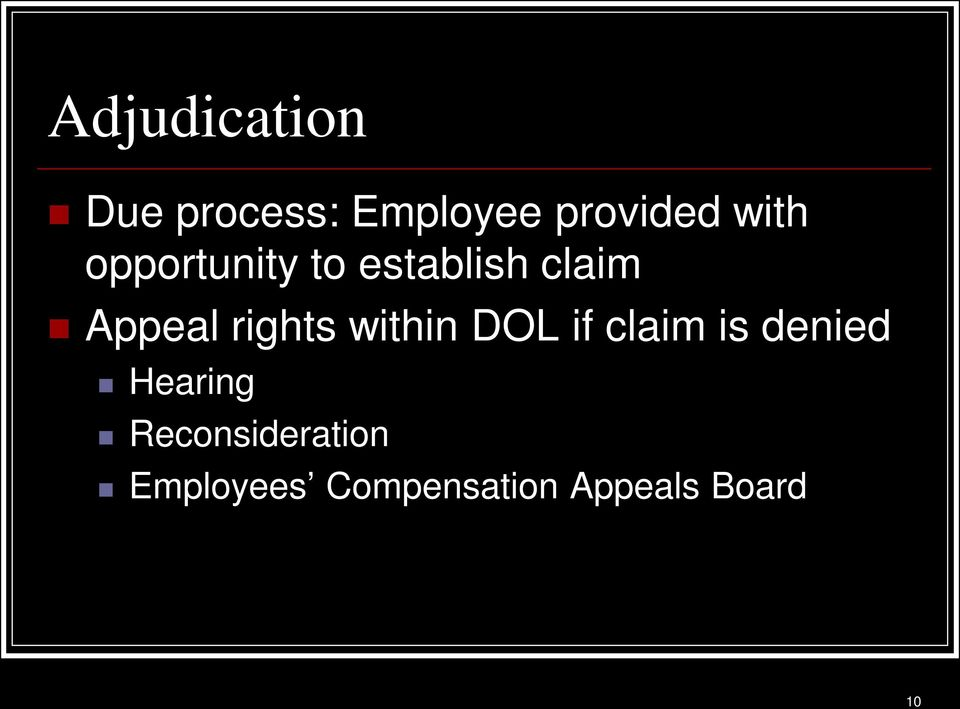 rights within DOL if claim is denied Hearing