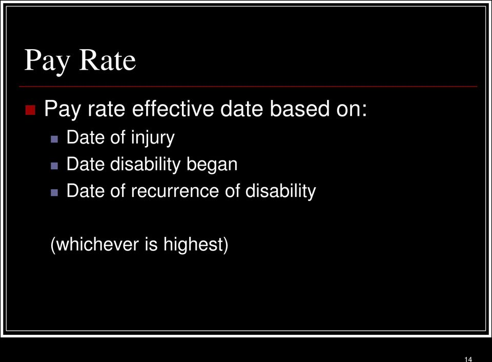 disability began Date of