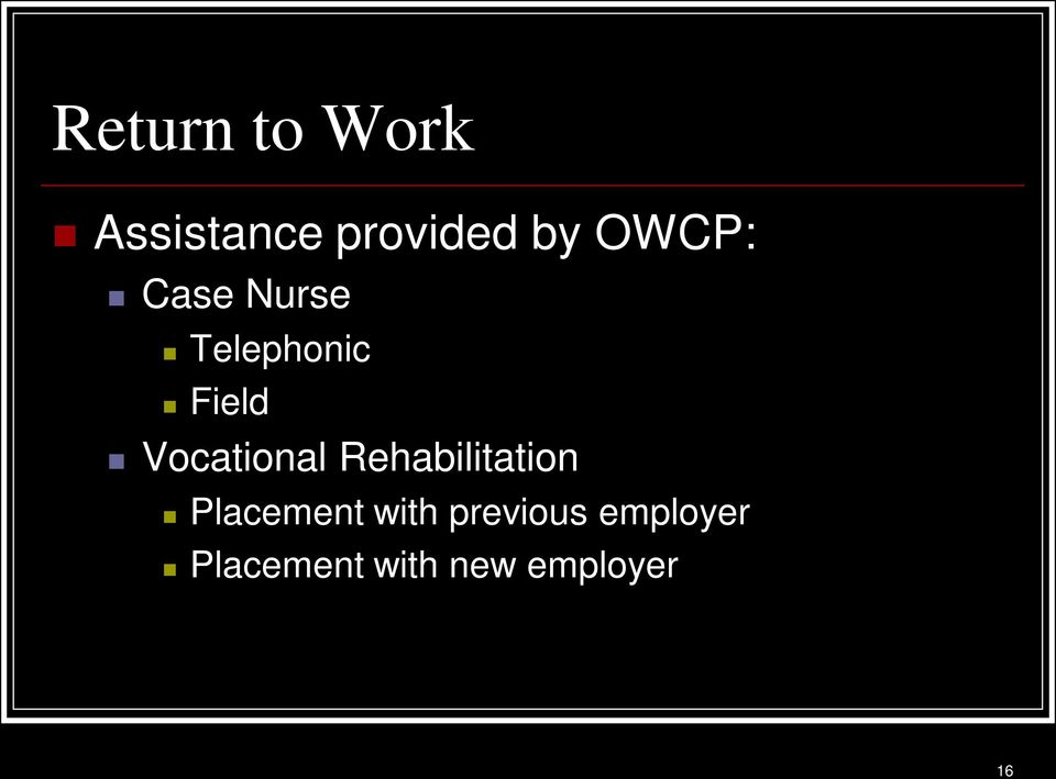 Vocational Rehabilitation Placement with