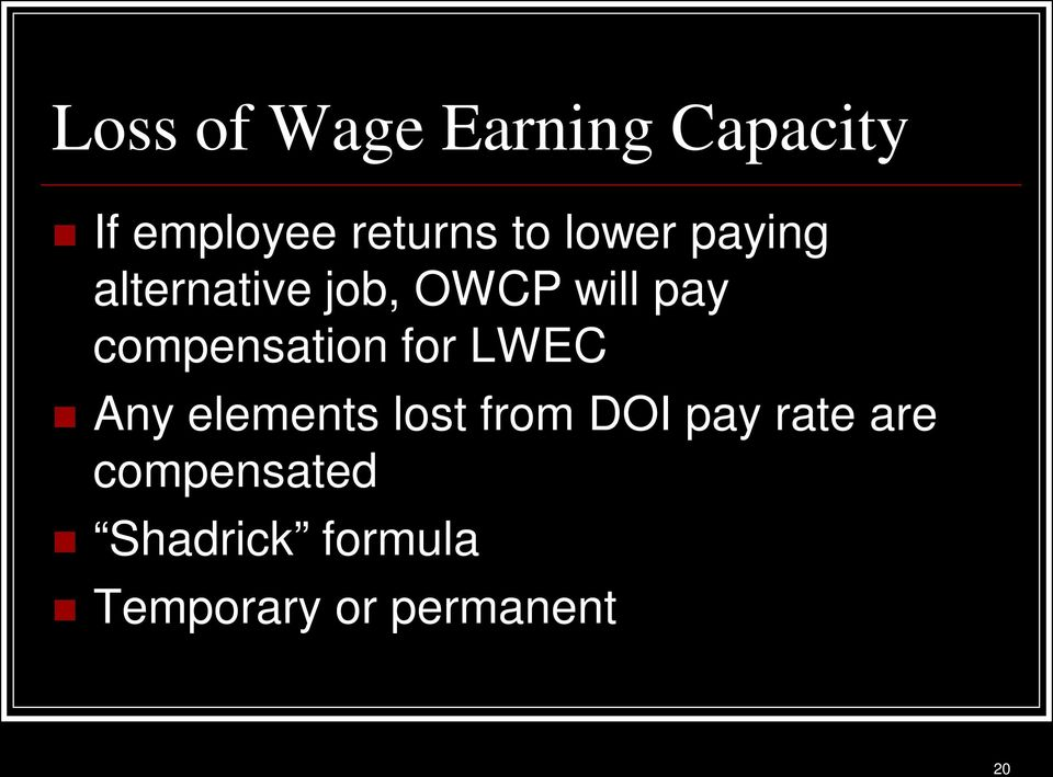 compensation for LWEC Any elements lost from DOI pay
