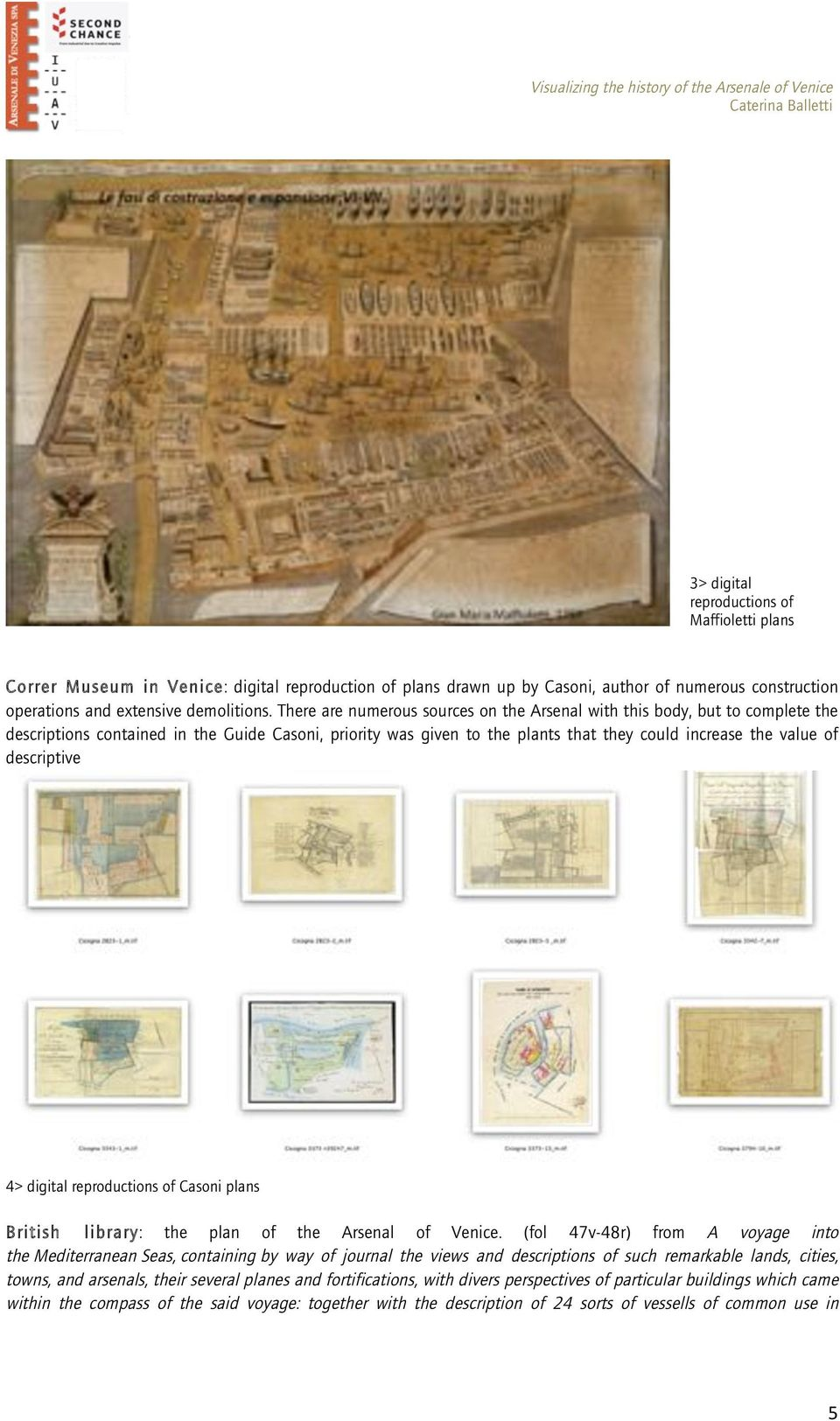 descriptive 4> digital reproductions of Casoni plans British library: the plan of the Arsenal of Venice.