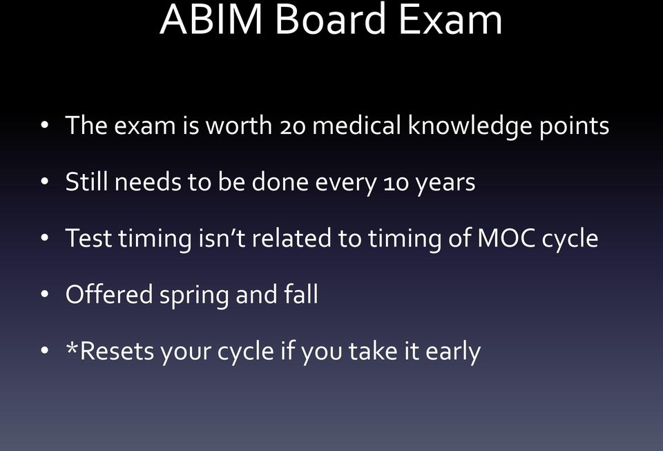 ABIM Maintenance of Certification: Past, Present and Future