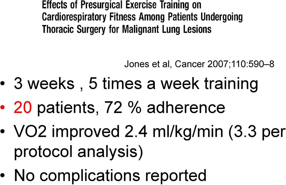 adherence VO2 improved 2.4 ml/kg/min (3.