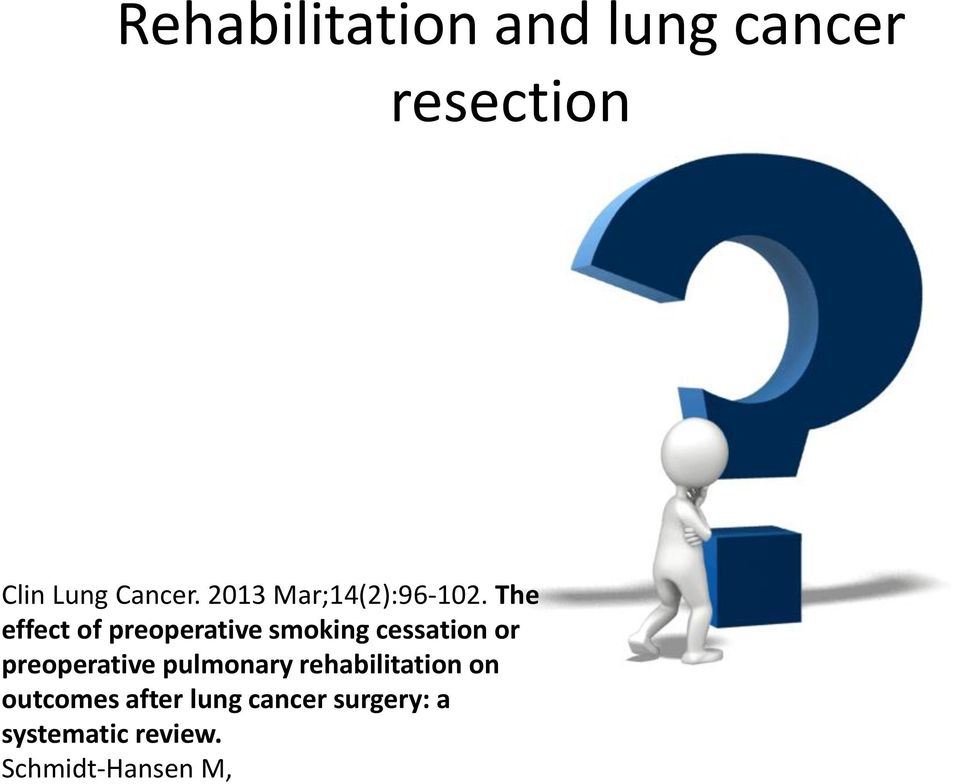 The effect of preoperative smoking cessation or preoperative