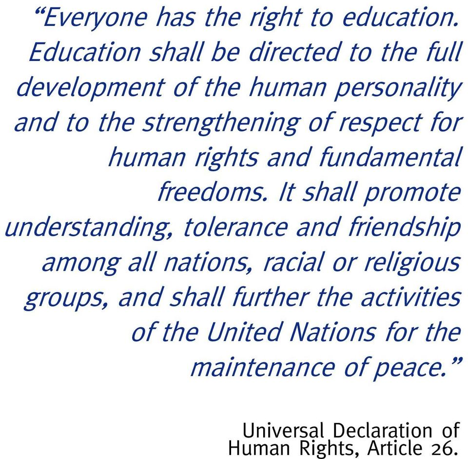 respect for human rights and fundamental freedoms.