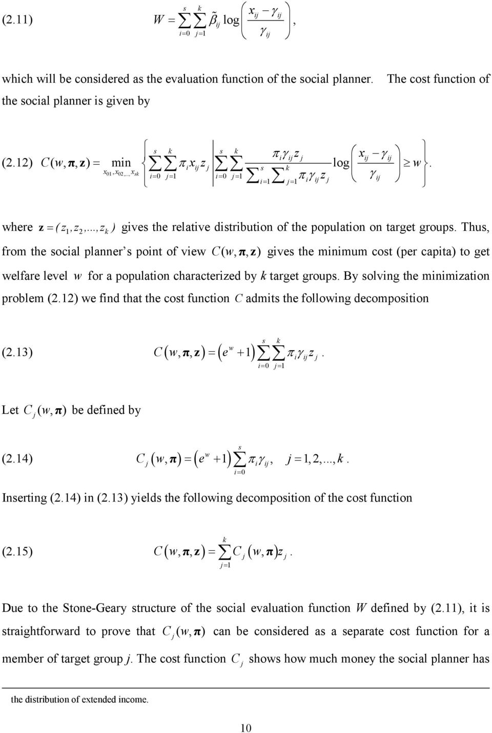 ..,z k ) gives the relative distribution of the population on target groups.