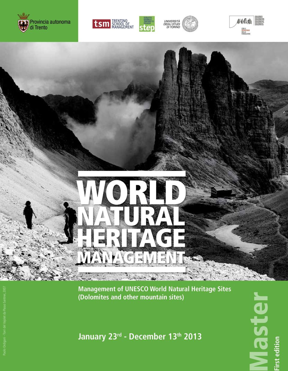 Management of UNESCO World Natural Heritage Sites (Dolomites and