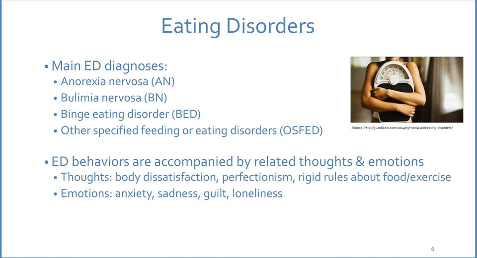 com/2014/03/media-and-eating-disorders/ ED behaviors are accompanied by related thoughts & emotions