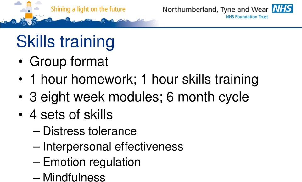 month cycle 4 sets of skills Distress tolerance