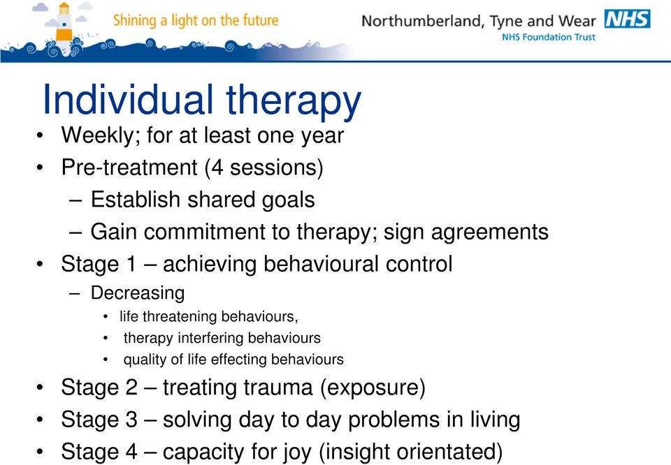 threatening behaviours, therapy interfering behaviours quality of life effecting behaviours Stage 2
