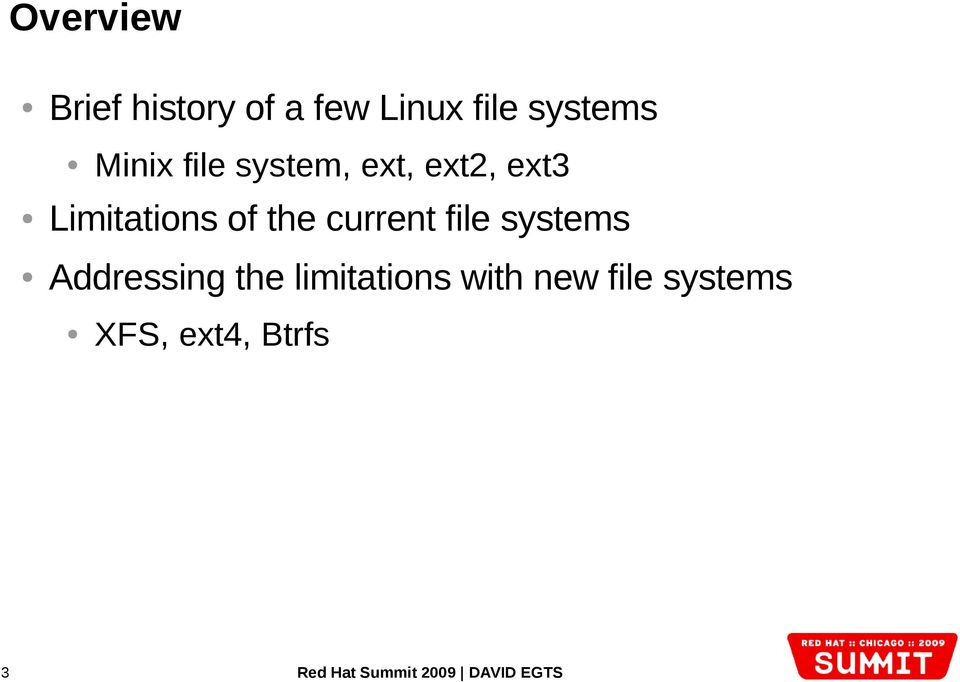 Addressing the limitations with new file systems