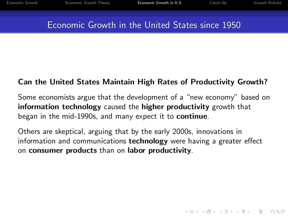 growth that began in the mid-1990s, and many expect it to continue.