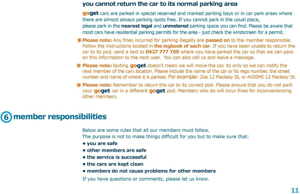 Please be aware that most cars have residential parking permits for the area - just check the windscreen for a permit.