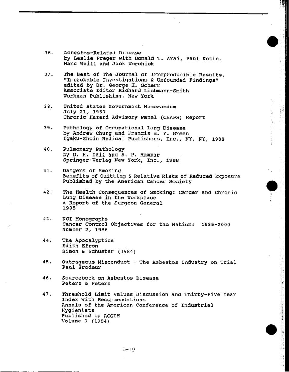 Scherr Associate Editor Richard Liebmann-Smith Workman Publishing, New York 38. United States Government Memorandum July 21, 1983 Chronic Hazard Advisory Panel (CHAPS) Report 39.