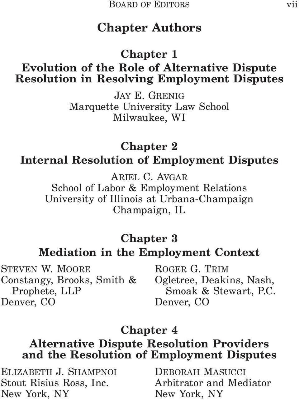 Avgar School of Labor & Employment Relations University of Illinois at Urbana-Champaign Champaign, IL Chapter 3 Mediation in the Employment Context Steven W.