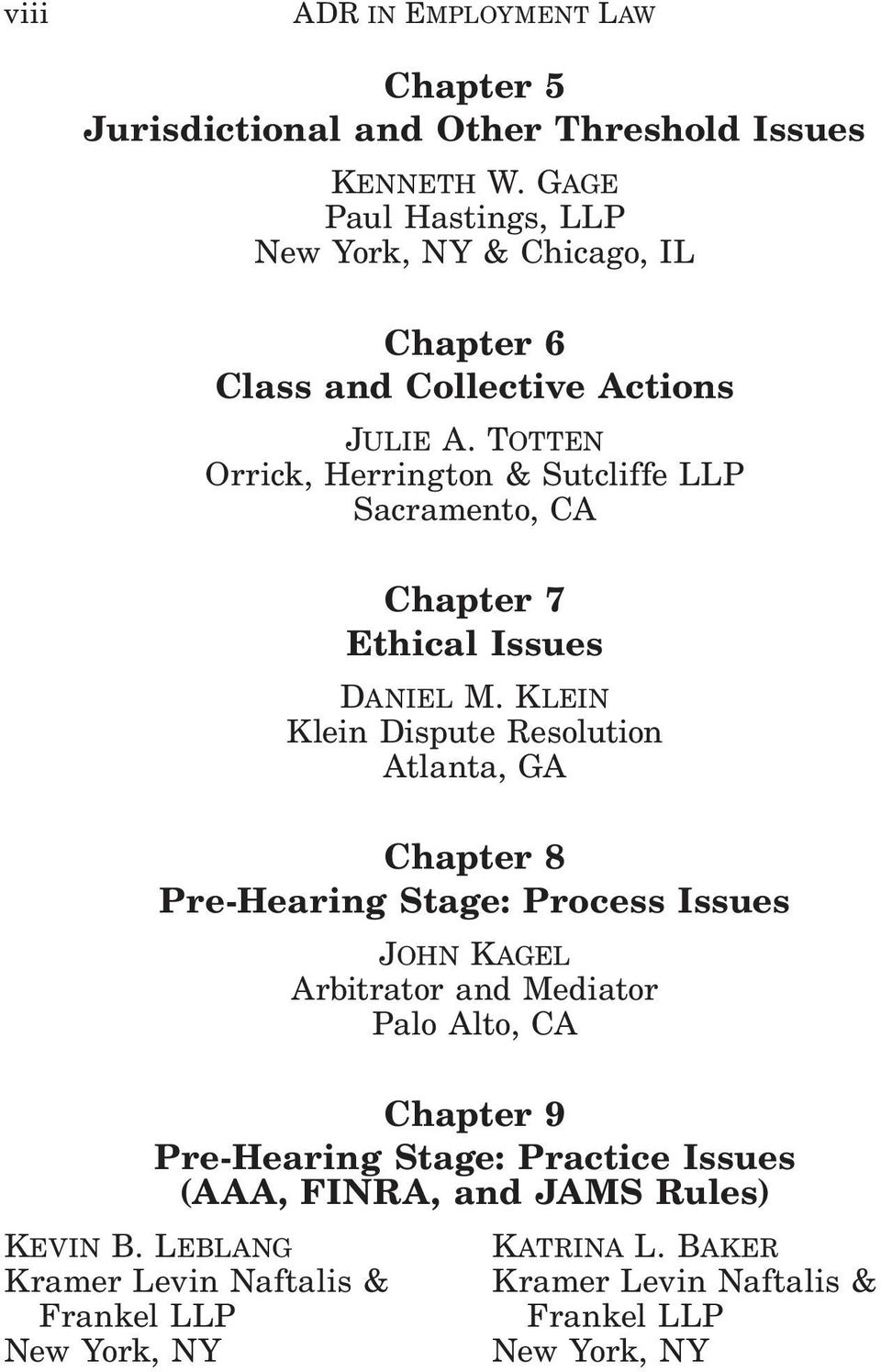 Totten Orrick, Herrington & Sutcliffe LLP Sacramento, CA Chapter 7 Ethical Issues Daniel M.