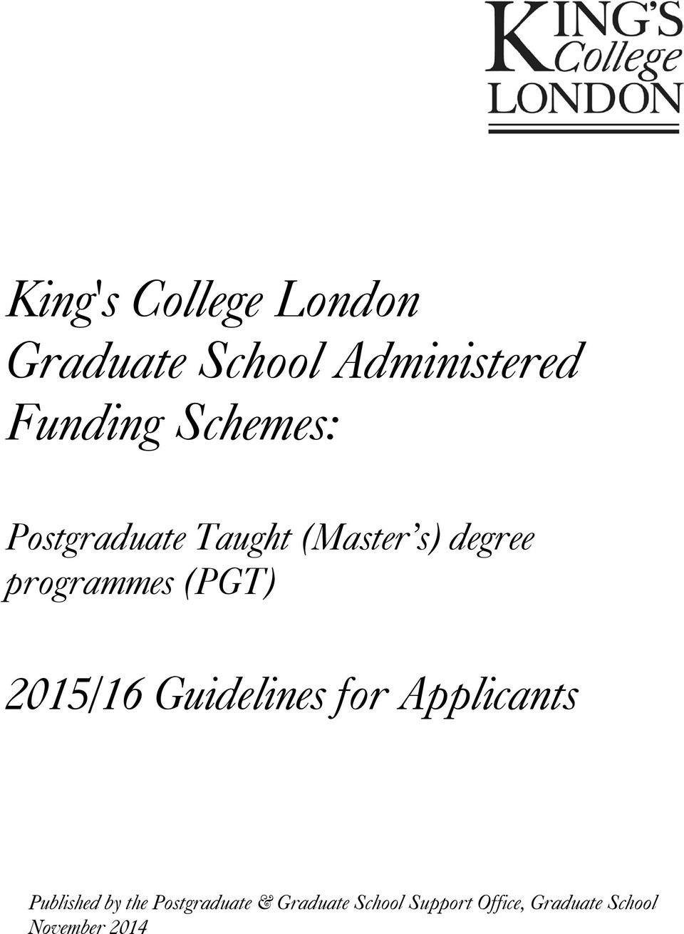 (PGT) 2015/16 Guidelines for Applicants Published by the