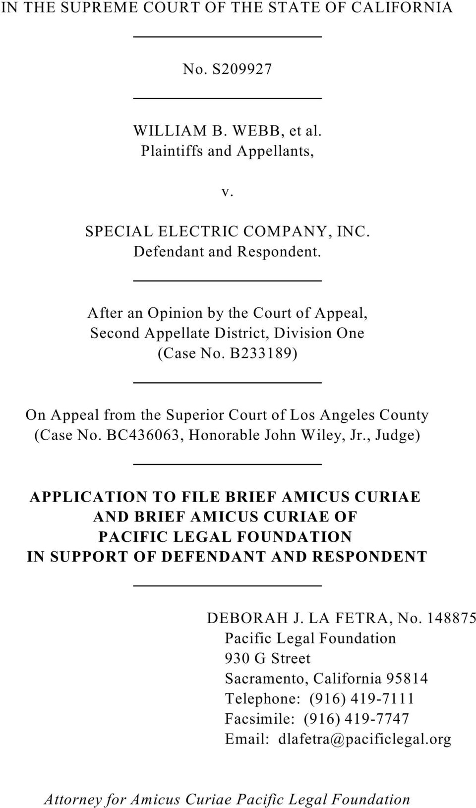 BC436063, Honorable John Wiley, Jr., Judge) APPLICATION TO FILE BRIEF AMICUS CURIAE AND BRIEF AMICUS CURIAE OF PACIFIC LEGAL FOUNDATION IN SUPPORT OF DEFENDANT AND RESPONDENT DEBORAH J.