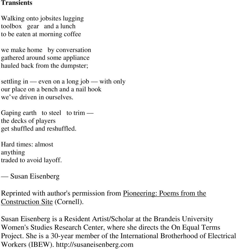 Hard times: almost anything traded to avoid layoff. Susan Eisenberg Reprinted with author's permission from Pioneering: Poems from the Construction Site (Cornell).