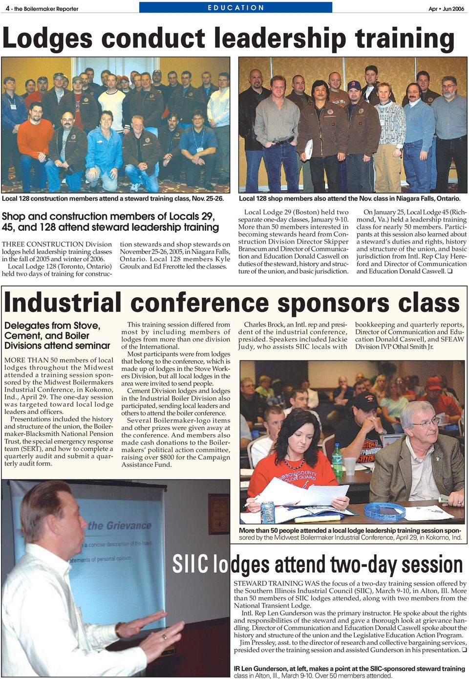 Shop and construction members of Locals 29, 45, and 128 attend steward leadership training Delegates from Stove, Cement, and Boiler Divisions attend seminar MORE THAN 50 members of local lodges