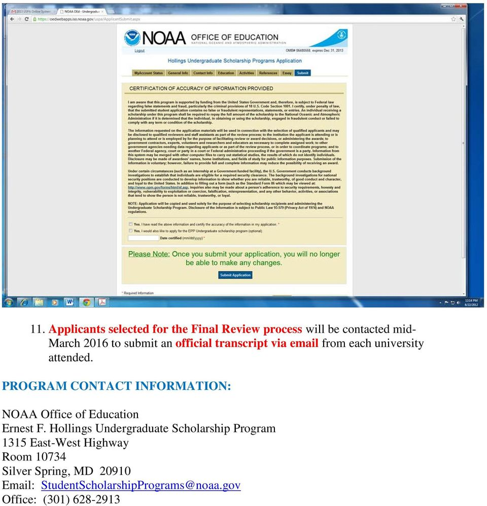 PROGRAM CONTACT INFORMATION: NOAA Office of Education Ernest F.