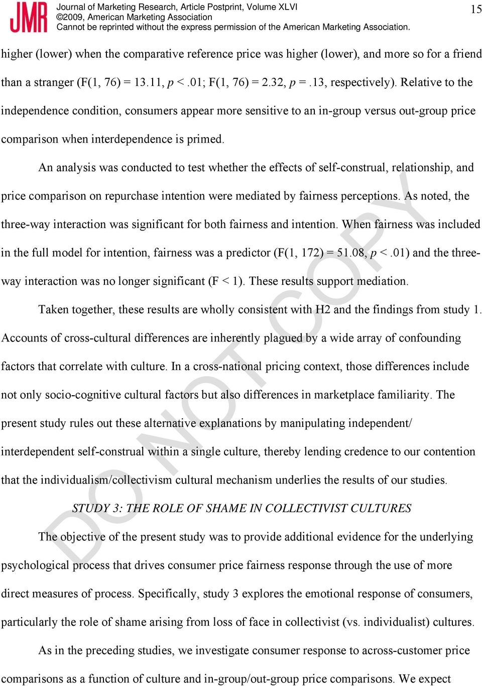 An analysis was conducted to test whether the effects of self-construal, relationship, and price comparison on repurchase intention were mediated by fairness perceptions.