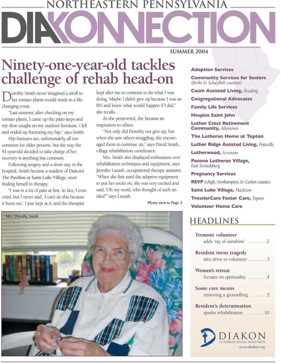 Hip fractures are, unfortunately, all too common for older persons, but the way the 91-year-old decided to take charge of her recovery is anything but common.
