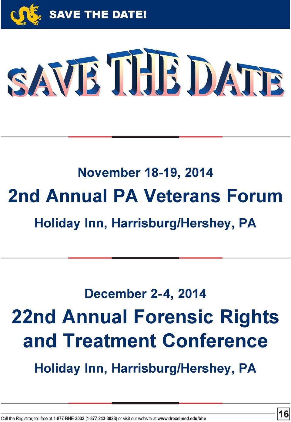 Holiday Inn, Harrisburg/Hershey, PA December 2-4,