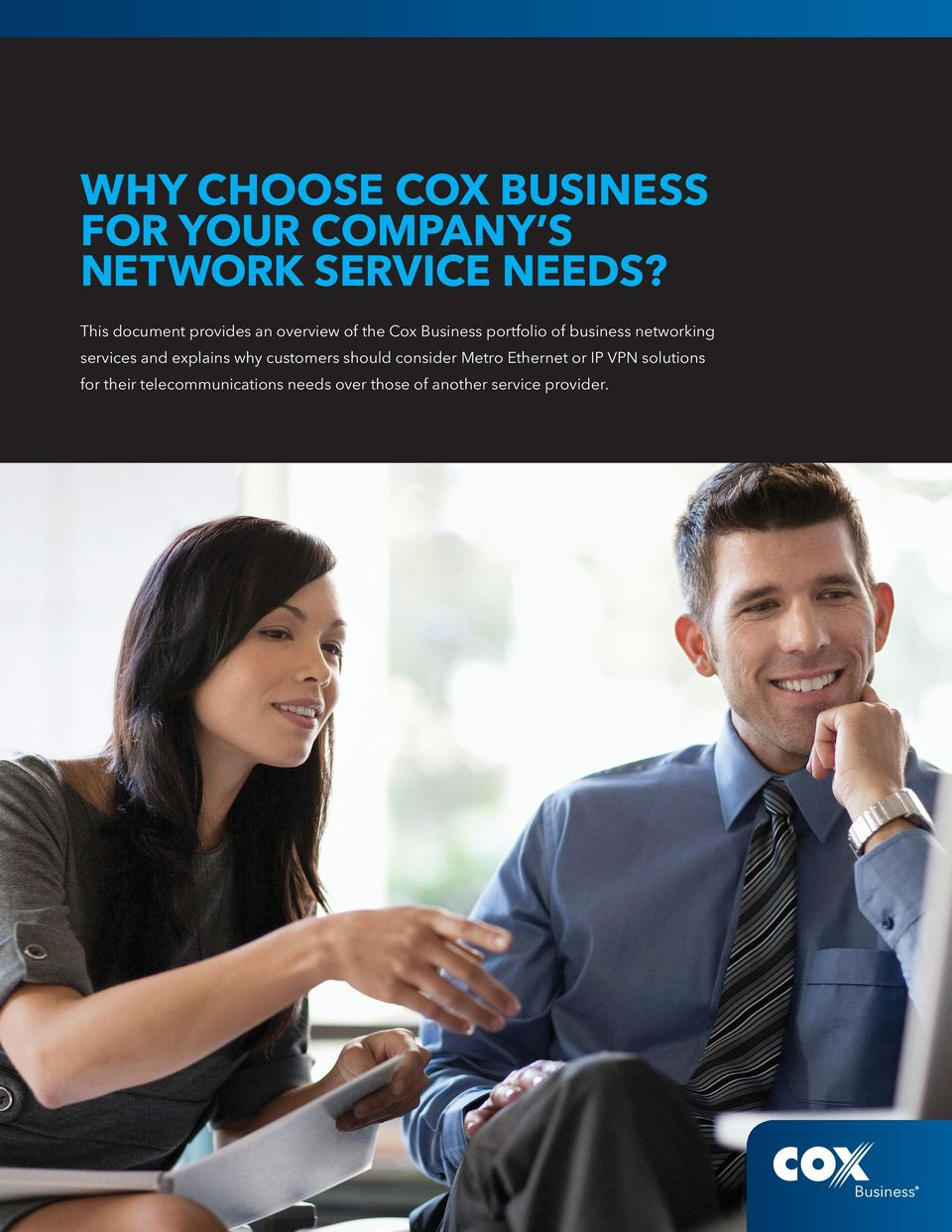 networking services and explains why customers should consider Metro Ethernet